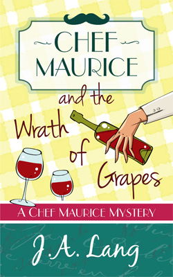 Chef Maurice and the Wrath of Grapes - Cover
