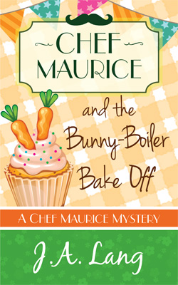 Chef Maurice and the Bunny-Boiler Bake Off - Cover